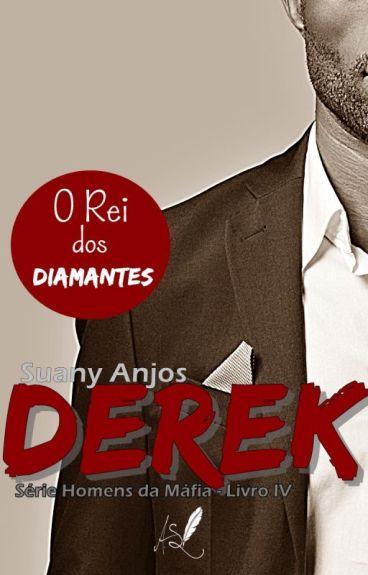 Derek - Série Homens da Máfia - Livro 4