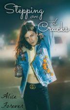 Stepping on the Cracks by AliceForever