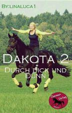 Dakota 2 - Dunkle Zeiten by linaluca1
