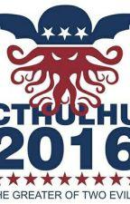 Cthulhu X Trump  by DiscordedPon3