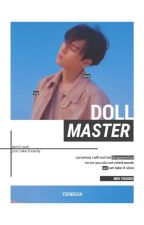 ؛ vtrans. min yoongi | doll.master by asstaettic
