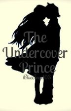 The Undercover Prince by blueangel03
