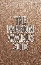 The Fandom Awards 2016 by TheFandomAwards2016