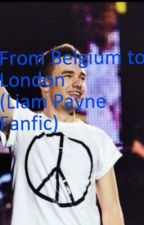 From Belgium to London (Liam payne Fanfic) by ElkeHoran_