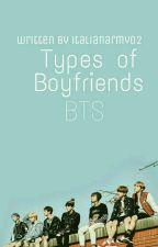 Types Of Boyfriends || BTS  by ItalianArmy02