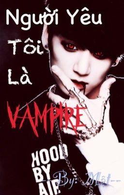 [Vkook/Yoonmin] Người yêu tôi là Vampire