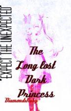 The Long Lost Dark Princess by elle_mei