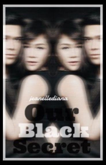 Our Black Secret    ElNella