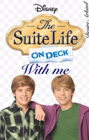 Suite Life On Deck With ME by IM_LIKE_AWESOME