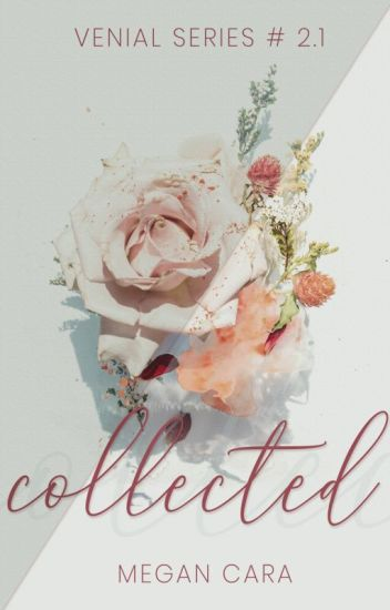 Collected (Venial Series # 2.1)