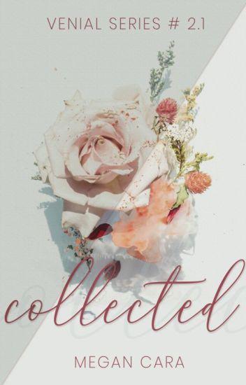 Collected (Venial Series # 2.1)