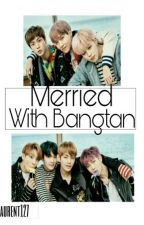 Married With Bangtan  by laurent127