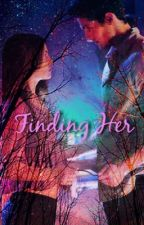 Finding Her by MimiArriaga93