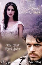 The Sunburst and the Wolf (Game of Thrones Robb Stark fanfiction Dutch) by Jacky0524