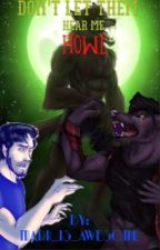 Don't let them hear me howl (Markiplier werewolf) [on hold] by ihaveyourfischbach