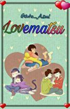 Lovematsu [[PAUSADA]]  by Gato_Azul
