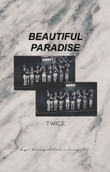 Beautiful Paradise『Twice One-Shot Stories』