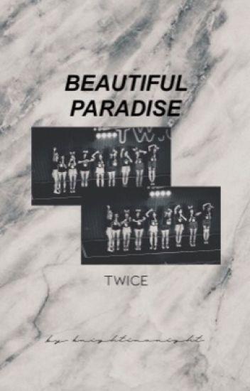 Beautiful Paradise『Twice One-Shot Stories』