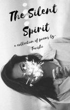 The Silent Spirit by bibliobobbob