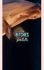 Bitches • vk by jeonslatte