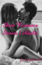 Short Romance Stories (Adult) by DeepBlue04