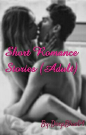Short romantic sexy stories