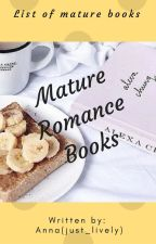 Mature Romance Books by just_lively