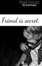 Friend is secret.   Niall Horan by kaateupp