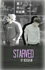 starved  by sugarjm