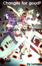 Book 2. Changes for good or worse?! A Yugioh zexal story. by Lumaking7