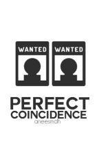Perfect Coincidence by aneesmdh