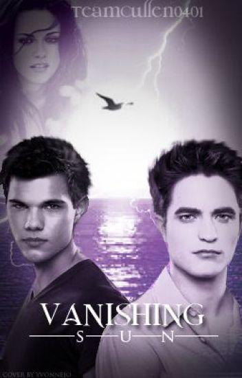 Vanishing Sun (A Twilight Fan Fiction)