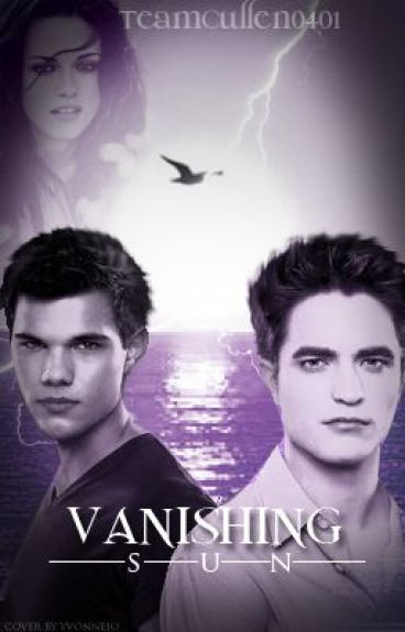 Vanishing Sun (A Twilight Fan Fiction)
