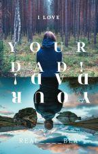 I Love Your Dad (ChanBaek) by real____bla