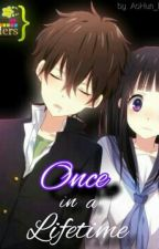 """""""Once In A Lifetime"""" (TagLish-On Going Story) by Fancy_AoHun26"""