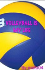 VOLLEYBALL IS MY LIFE by mefo04