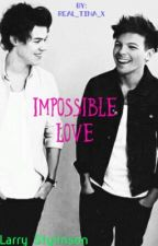 Impossible Love by Real_Tina_x