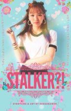 Stalker?! by sugsugawen_