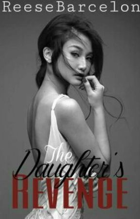 The Daughter's Revenge by ReeseBarcelon