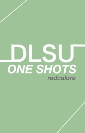 DLSU One Shots by redcalore