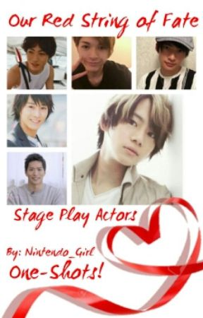 Our Red String Of Fate [Stage Play Actors] by Teal_Cat