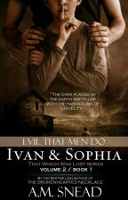Evil That Men Do (That Which Was Lost  series - VOL 2) by AMS1971