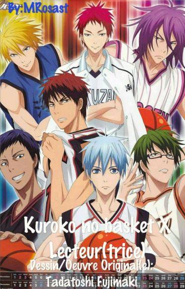 Kuroko no basket x Lecteur(trice) FR