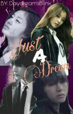 Just A Dream by Eya_mvs09