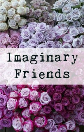 Imaginary Friends by Rebel_Reject