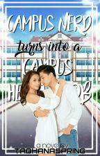 Campus NERD Turns Into A Campus HEARTHROB (KATHNIEL FANFIC) by tadhanaspring