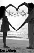 MOVE ON by Lhiong