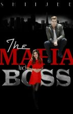 The Mafia Boss And I ( On-HOLD  ) by CJ_Shiijee