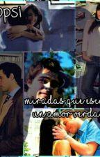 Miradas que esconden un amor verdadero by Carmine_Aurora