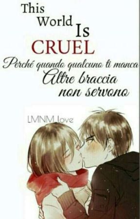 This World Is Cruel. ||Eremika|| by LMNM_love